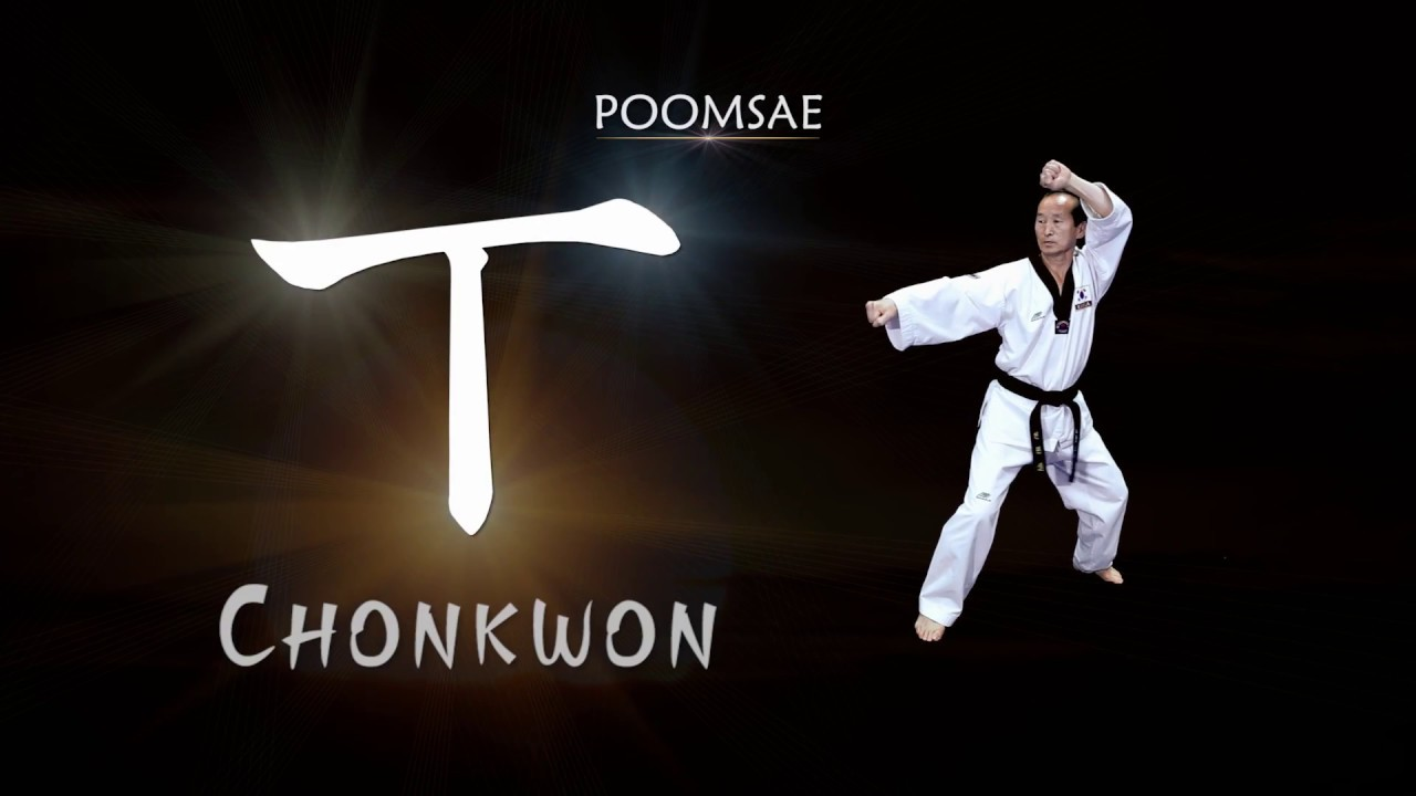 POOMSAE CHONKWON or CHUNGKWON